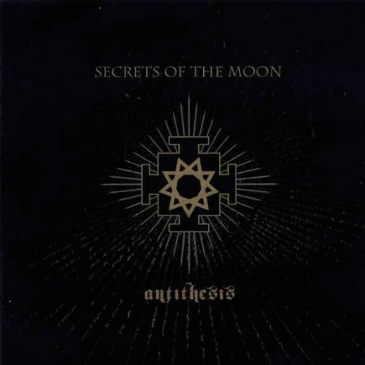 secrets of the moon antithesis chronique Secrets of the moon : stronghold of the inviolables,album, chronique, tracklist, mp3, paroles.